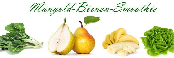 Grüne Smoothies Rezept Mangold-Birnen-Smoothie