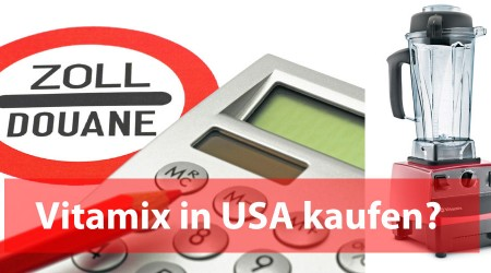 Vitamix in USA kaufen?