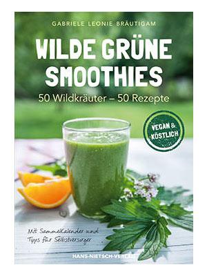 Wilde grüne Smoothies Buchcover Autorin Gabriele Leonie Bräutigam