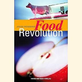 Food Revolution - John Robbins