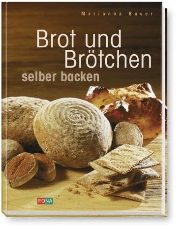 Brot und Brötchen selber backen von Marianne Buser