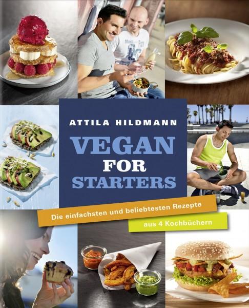 Vegan for Starters - Die einfachsten und beliebtesten Rezepte aus vier Kochbüchern